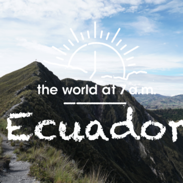 【1 min movie】Ecuador at 7a.m.